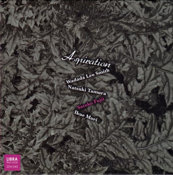 WADADA LEO SMITH - Wadada Leo Smith, Natsuki Tamura, Satoko Fujii, Ikue Mori : Aspiration cover