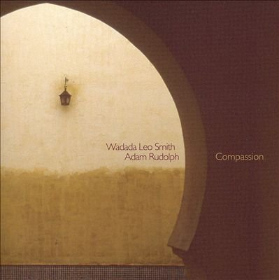 WADADA LEO SMITH - Compassion (with Adam Rudolph) cover