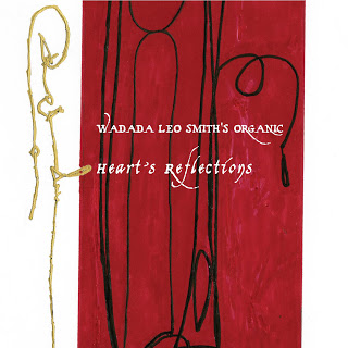 WADADA LEO SMITH - Wadada Leo Smith's Organic: Heart's Reflections cover