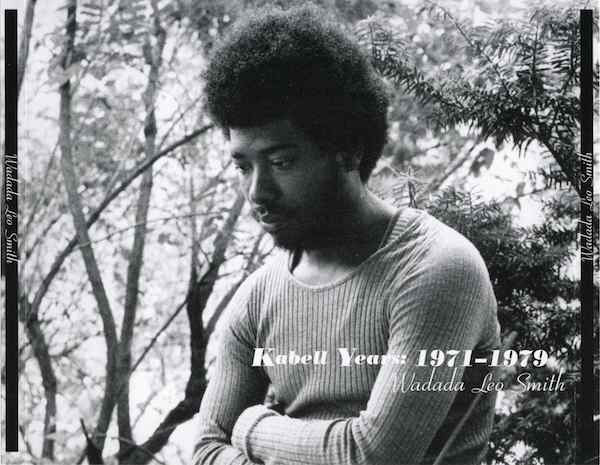 WADADA LEO SMITH - Kabell Years: 1971-1979 cover