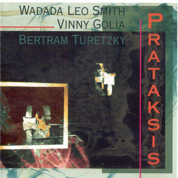 WADADA LEO SMITH - Prataksis cover