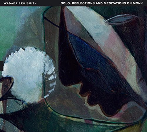 WADADA LEO SMITH - Solo-Reflections And Meditations On Monk cover