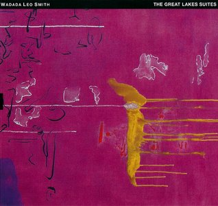 WADADA LEO SMITH - The Great Lakes Suites cover