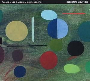 WADADA LEO SMITH - Wadada Leo Smith & John Lindberg : Celestial Weather cover