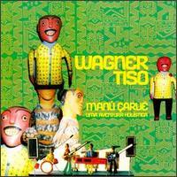 WAGNER TISO - Manú Çaruê, Uma Aventura Holística cover