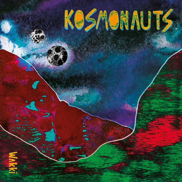 WAKKI - Kosmonauts cover