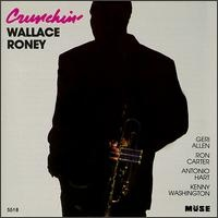 WALLACE RONEY - Crunchin' cover