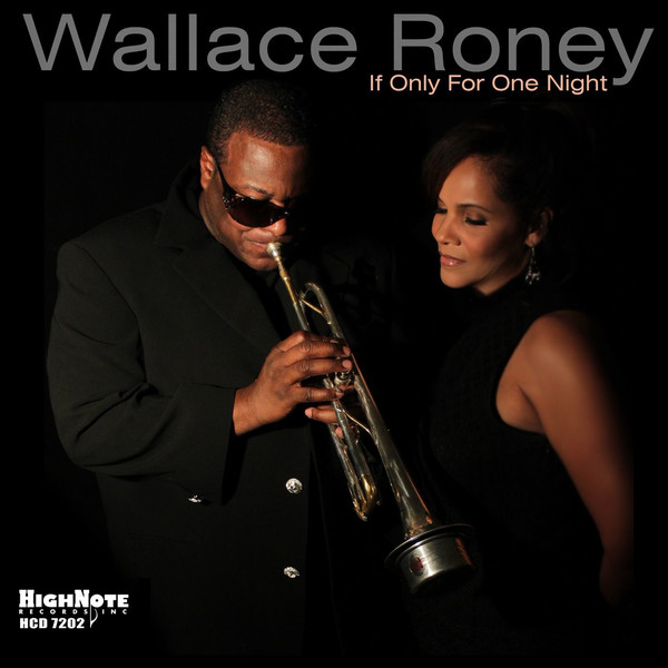 WALLACE RONEY - If Only For One Night cover