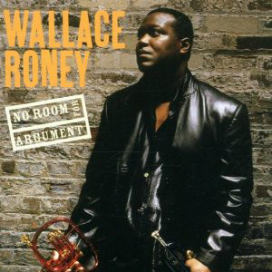 WALLACE RONEY - No Room For Argument cover