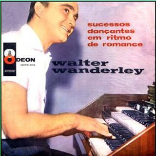WALTER WANDERLEY - Sucessos Dançantes em Ritmo de Romance cover