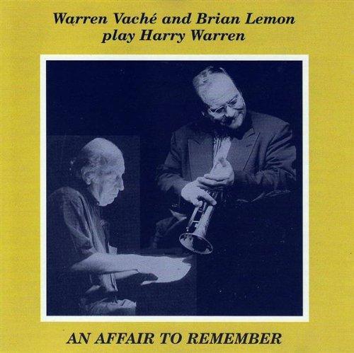WARREN VACHÉ - An Affair to Remember : Warren Vaché and Brian Lemon Play Harry Warren cover