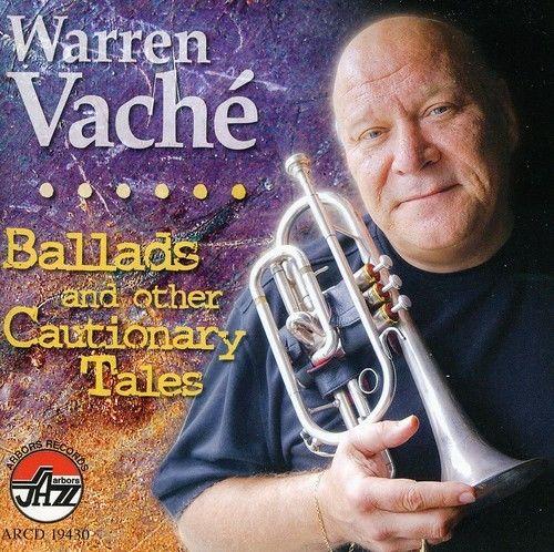 WARREN VACHÉ - Ballads & Other Cautiona cover