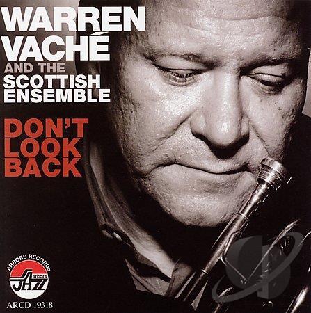 WARREN VACHÉ - Don't Look Back cover