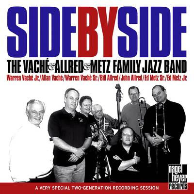 WARREN VACHÉ - The Vaché & Allred & Metz Family Jazz Band - Side By Side cover