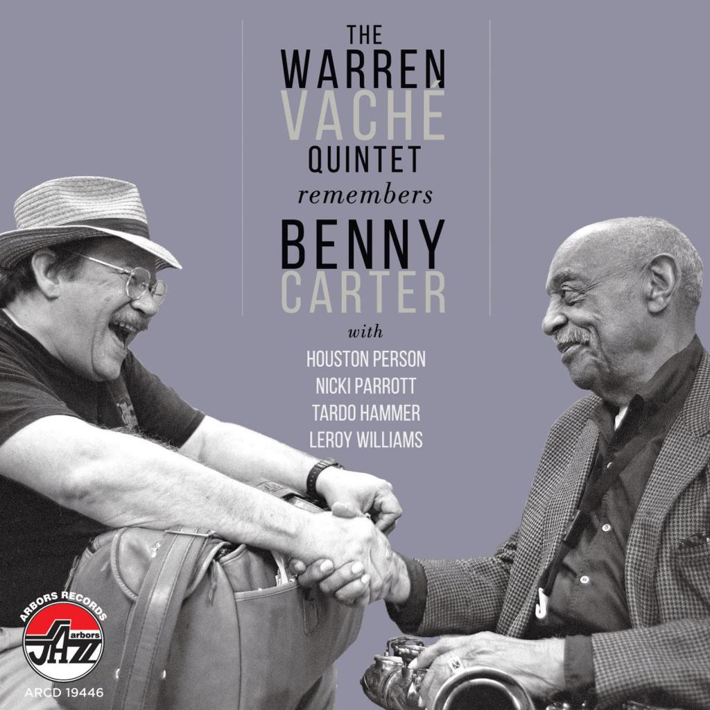 WARREN VACHÉ - The Warren Vache Quintet Remembers Benny Carter cover