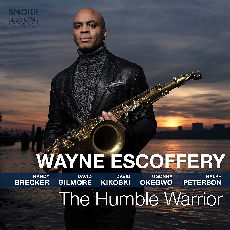 WAYNE ESCOFFERY - The Humble Warrior cover