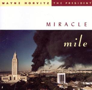 WAYNE HORVITZ - Miracle Mile cover