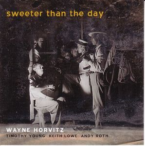 WAYNE HORVITZ - Sweeter Than The Day cover