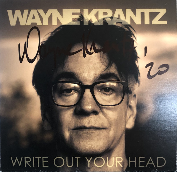 WAYNE KRANTZ - Write Out Your Head cover