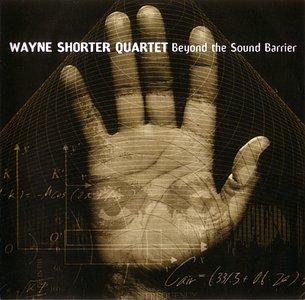 WAYNE SHORTER - Beyound the Sound Barrier cover