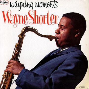 WAYNE SHORTER - Wayning Moments cover