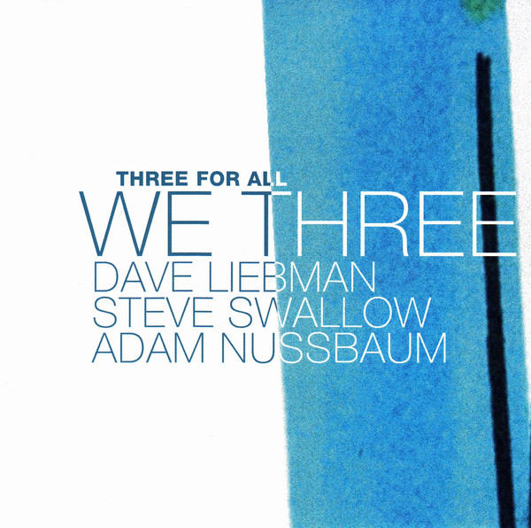 WE THREE (WE3) - Three For All cover