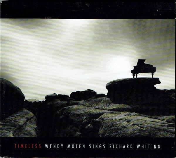 WENDY MOTEN - Timeless – Wendy Moten Sings Richard Whiting cover