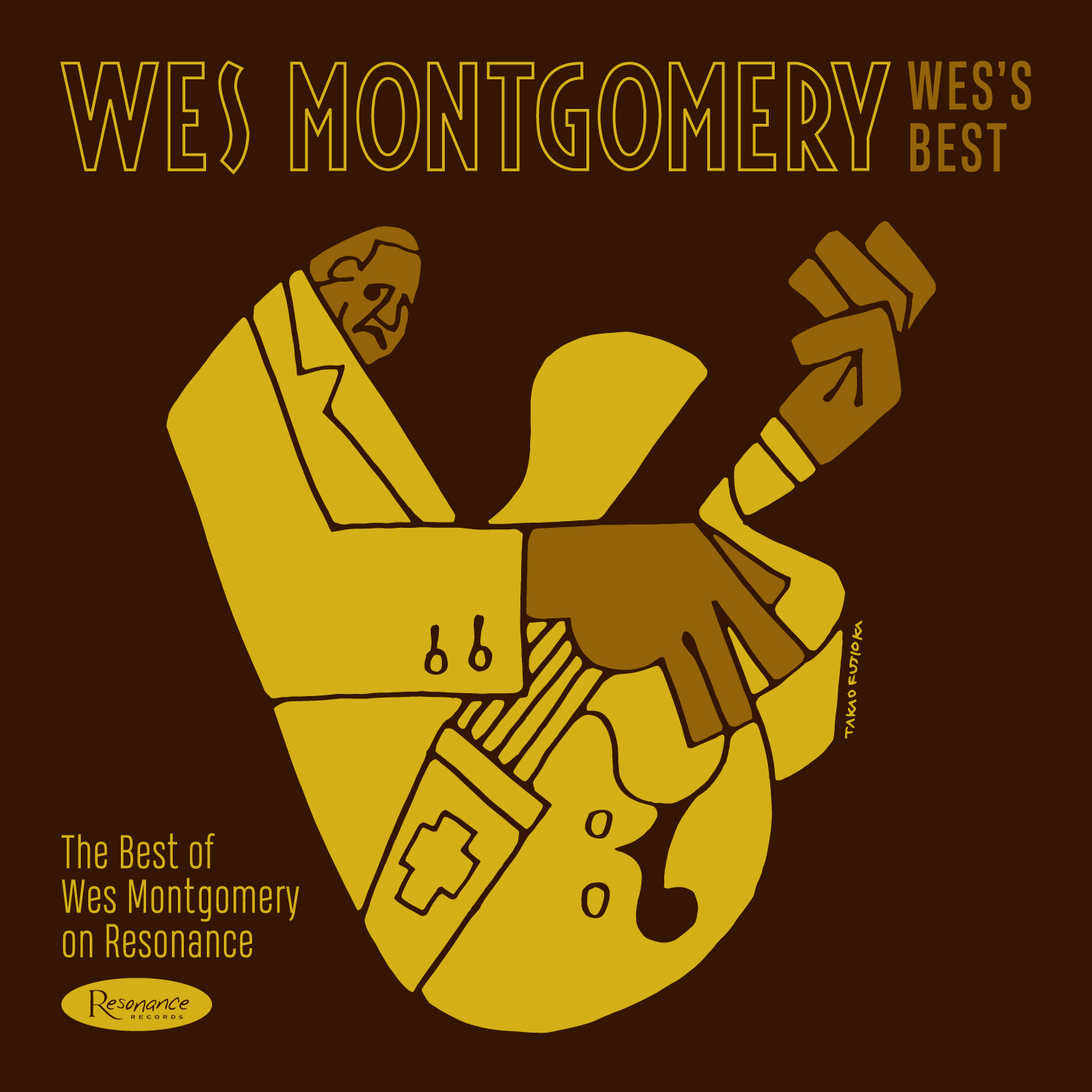 WES MONTGOMERY - Wess Best : The Best of Wes Montgomery on Resonance cover