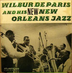 WILBUR DE PARIS - Wilbur De Paris And His New New Orleans Jazz cover
