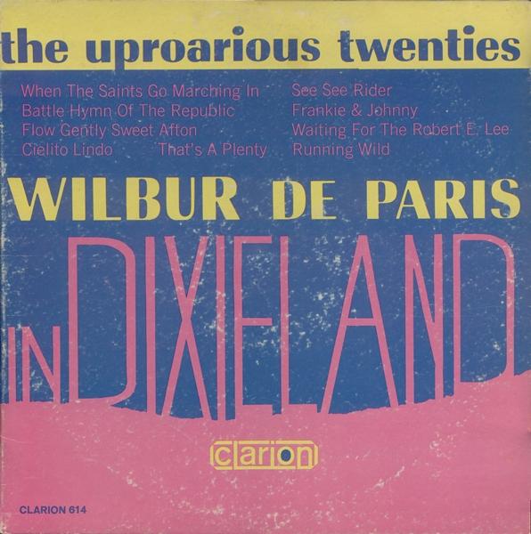 WILBUR DE PARIS - Uproarious Twenties In Dixieland cover