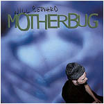 WILL BERNARD - Motherbug cover
