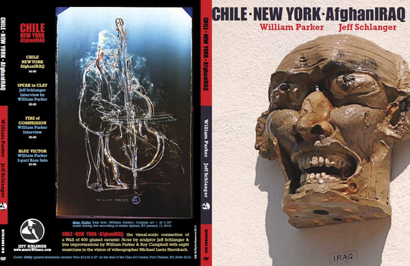 WILLIAM PARKER - CHILE NEW YORK AfghanIRAQ cover