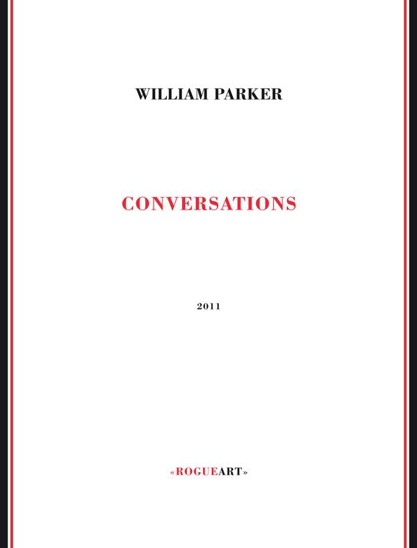 WILLIAM PARKER - Conversations cover