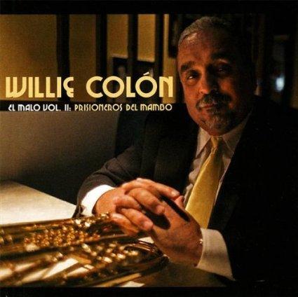 WILLIE COLÓN - El Malo Vol II: Prisioneros Del Mambo cover