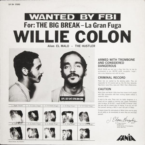 WILLIE COLÓN - La Gran Fuga/The Big Break cover
