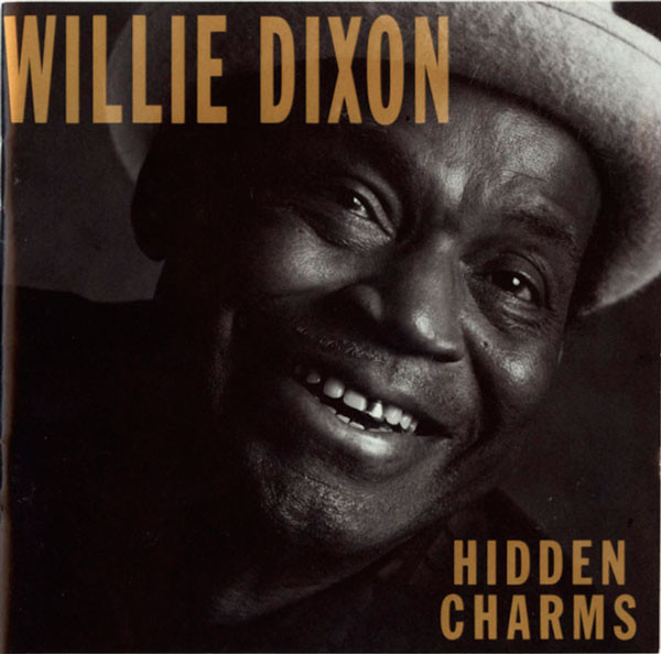 WILLIE DIXON - Hidden Charms cover