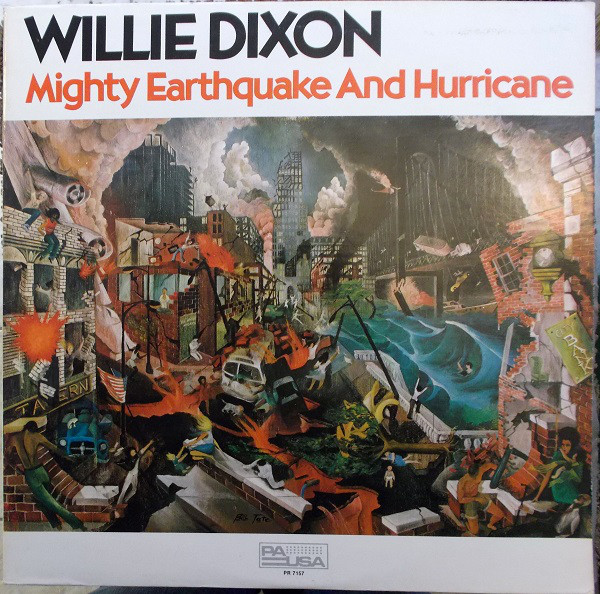 WILLIE DIXON - Mighty Earthquake And Hurricane cover