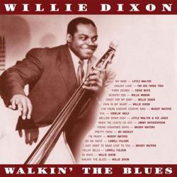 WILLIE DIXON - Walkin' The Blues cover