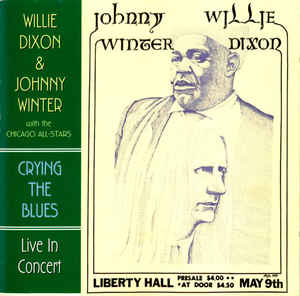 WILLIE DIXON - Willie Dixon & Johnny Winter With The Chicago All Stars : Crying The Blues (aka Spoonful Of Blues) cover