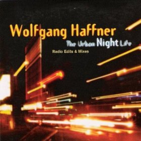 WOLFGANG HAFFNER - The Urban Night Life cover