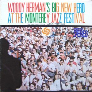 WOODY HERMAN - At The Monterey Jazz Festival (aka Live At Monterey) cover