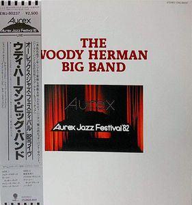 WOODY HERMAN - Aurex Jazz Festival '82 cover