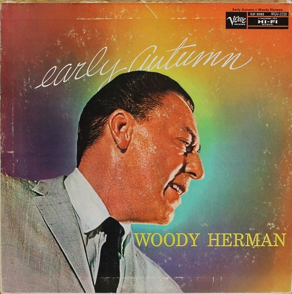 WOODY HERMAN - Early Autumn cover