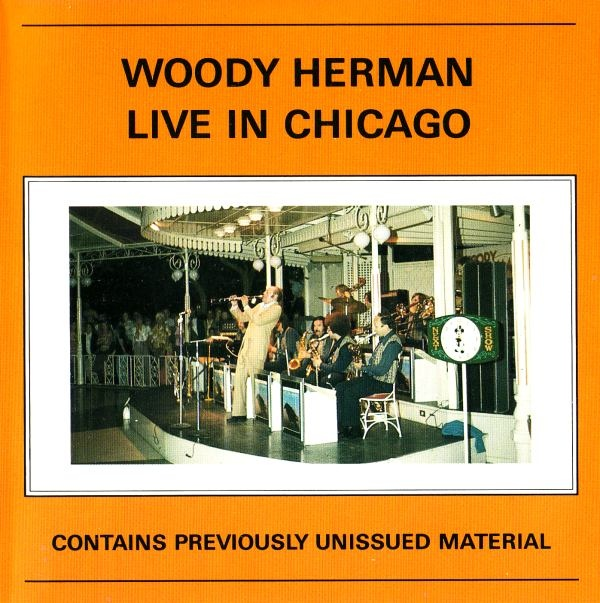 WOODY HERMAN - Live In Chicago cover