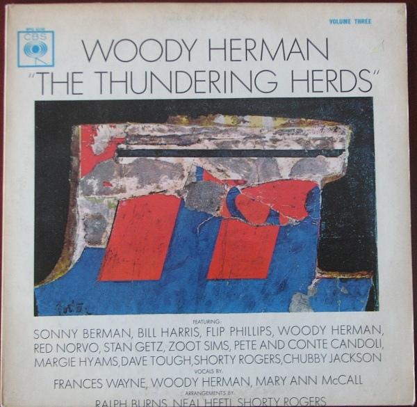 WOODY HERMAN - The Thundering Herds Volume Three cover