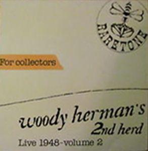 WOODY HERMAN - Woody Herman's 2nd Herd - Live 1948 Volume 2 cover