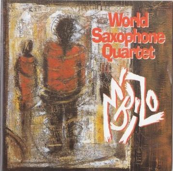 WORLD SAXOPHONE QUARTET - M'Bizo cover
