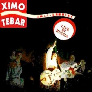 XIMO TÉBAR - Live in Russia cover
