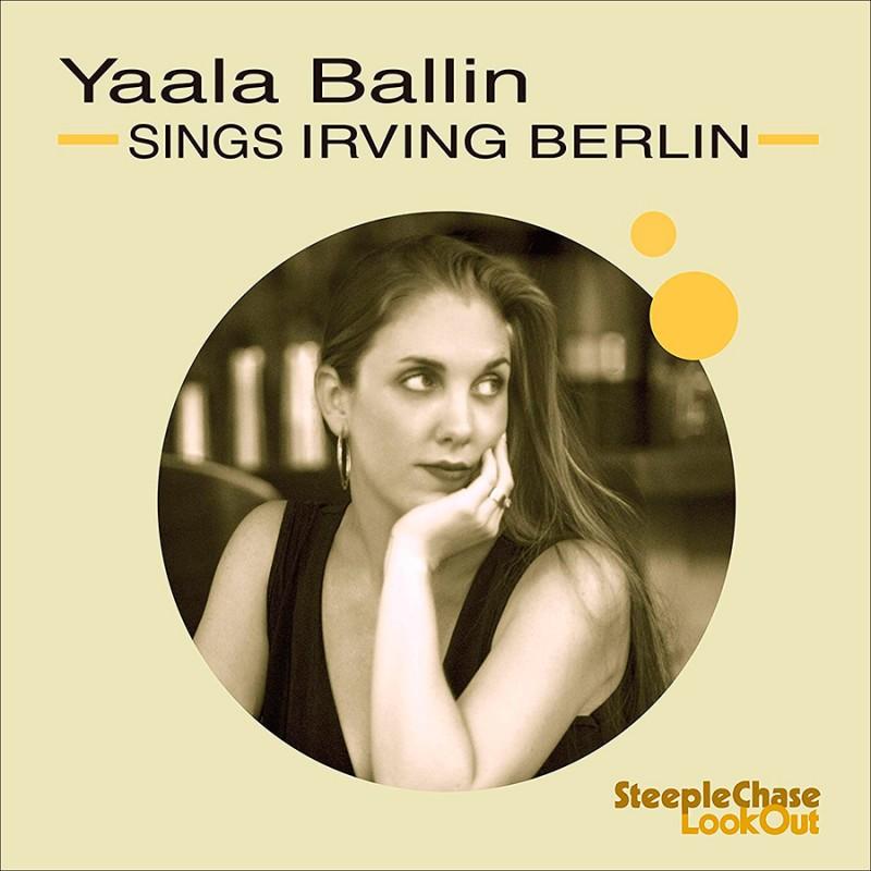 YAALA BALLIN - Sings Irving Berlin cover
