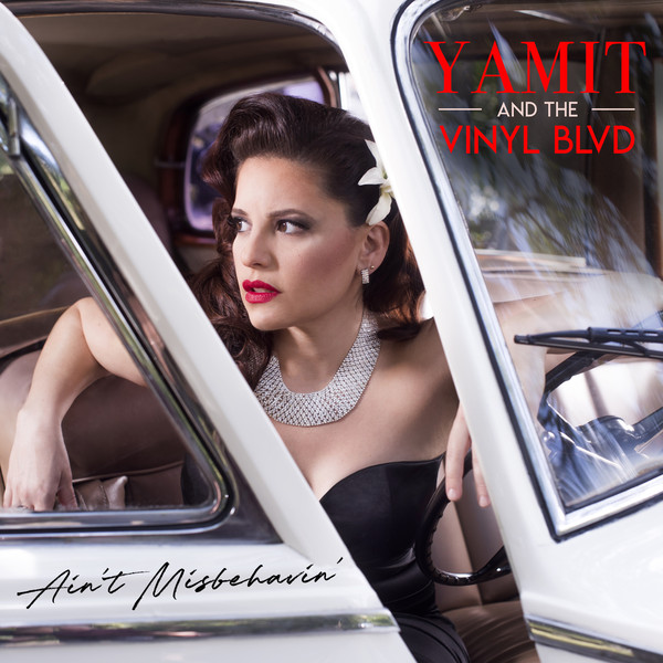 YAMIT LEMOINE - Yamit and The Vinyl Blvd : Aint Misbehavin cover